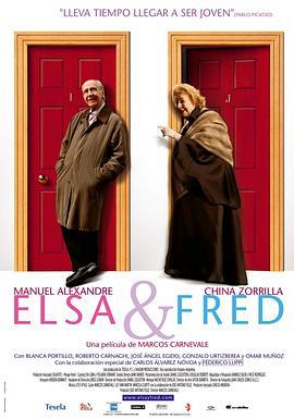 爱尔莎和弗雷德 Elsa y Fred电影介绍